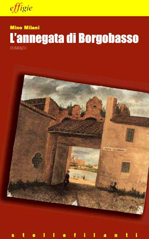 L' annegata di Borgobasso - Mino Milani - copertina