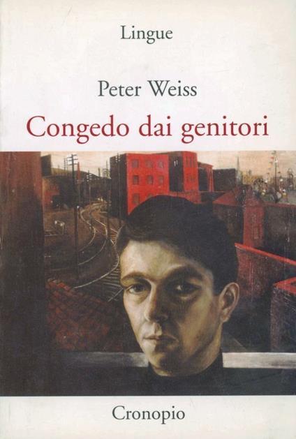 Congedo dai genitori - Peter Weiss - copertina