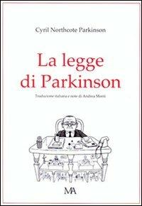 La legge di Parkinson - Cyril Northcote Parkinson - copertina
