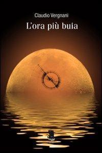 L' ora più buia - Claudio Vergnani - copertina