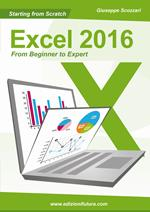 Starting from scratch Excel 2016 from beginner to expert