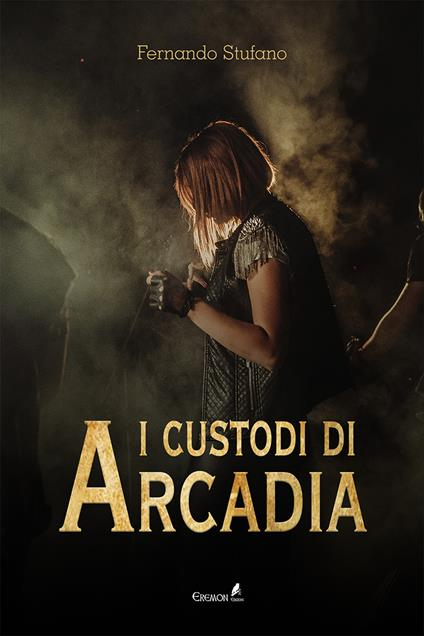 I custodi di Arcadia - Fernando Stufano - copertina