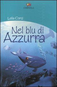Nel blu di Azzurra - Leila Corsi - copertina