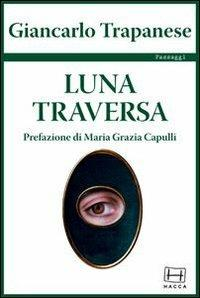Luna traversa - Giancarlo Trapanese - copertina