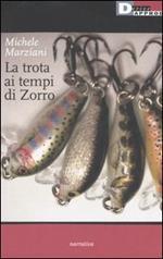 La trota ai tempi di Zorro