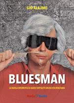 Bluesman. La favola interrotta di Guido Toffoletti musicista veneziano