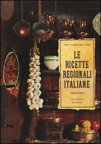 Le ricette regionali italiane - Anna Gosetti della Salda - copertina