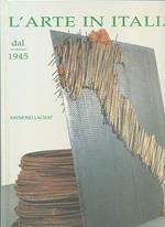 L' Arte in Italia dal 1945