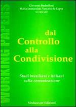 Dal controllo alla condivisione. Studi brasiliani e italiani sulla comunicazione