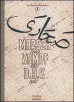 Marsch und Kampf des D.A.K. 1941
