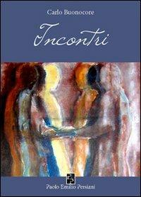 Incontri - Carlo Buonocore - copertina