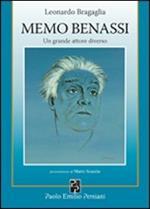 Memo Benassi. Un grande attore diverso