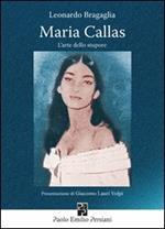 Maria Callas. L'arte dello stupore