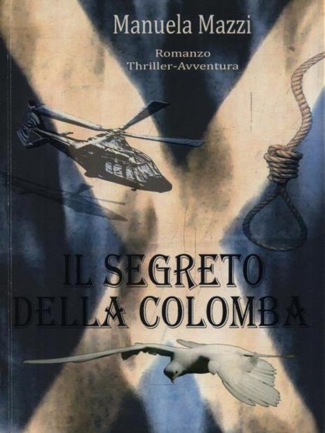 Il segreto della colomba - Manuela Mazzi - copertina