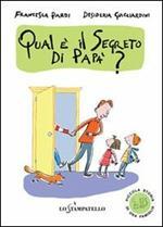 Piccola storia di una famiglia: qual è il segreto di papà?