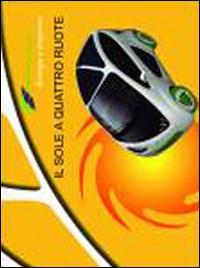 Phylla. Il sole a quattro ruote. Ecologia e trasporto - copertina