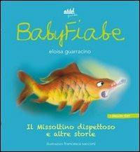 Il Missoltino dispettoso e altre storie. Ediz. italiana e inglese - Eloisa Guarracino - copertina