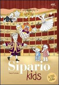 Sipario Kids. La magia del teatro in una fiaba - Sara Cerrato - copertina