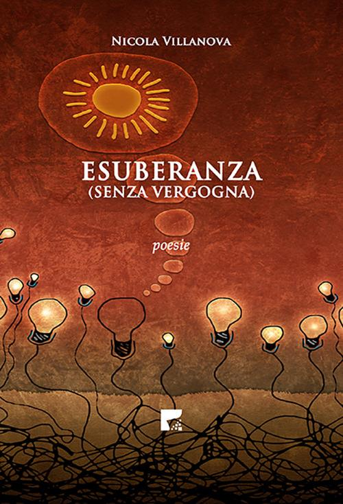 Esuberanza (senza vergogna) - Nicola Villanova - copertina