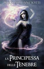 La principessa delle tenebre. Nocturnia. Vol. 2