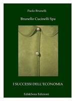 Brunello Cucinelli spa. Il re del cashmere