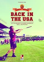 Back in the USA. Le tournee in Nord America dell'AS Roma