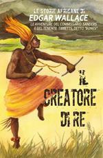 Il creatore di re. Le storie africane. Vol. 8