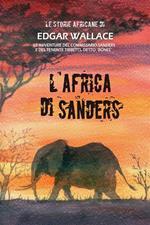 L' Africa di Sanders. Le storie africane. Vol. 10
