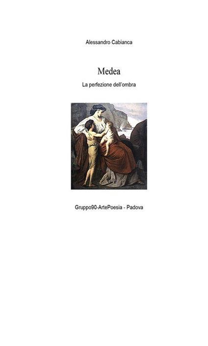 Medea. La perfezione dell'ombra - Alessandro Cabianca - ebook