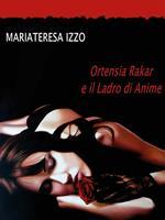 Ortensia Rakar e il ladro di anime