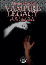 Thenebrae. Vampire legacy trilogy. Vol. 3