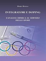 Integratori e doping. L'analisi chimica al servizio dello sport