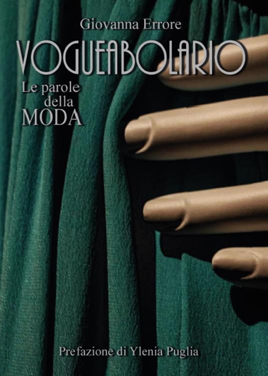 Vogueabolario. Le parole della moda - Giovanna Errore - copertina