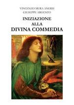 Iniziazione alla Divina Commedia