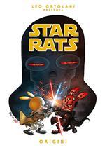 Origini. Star Rats