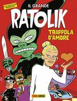 Trappola d'amore. Il grande Ratolik