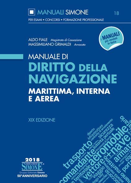 Manuale di diritto della navigazione marittima, interna e aerea - Aldo Fiale,Massimiliano Grimaldi - ebook
