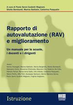Rapporto di autovalutazione (RAV) e miglioramento. Un manuale per le scuole, i docenti e i dirigenti