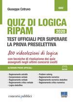 Quiz di logica RIPAM. Test ufficiali per superare la prova preselettiva. Con espansione online