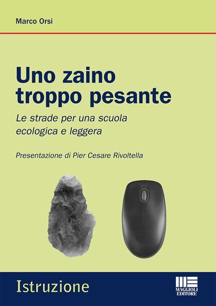 Uno zaino troppo pesante - Marco Orsi - copertina