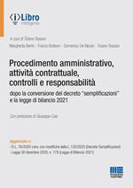 Procedimento amministrativo, attività contrattuale, controlli e responsabilità dopo la conversione del decreto «semplificazioni» e la legge di bilancio 2021