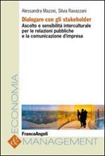 Dialogare con gli stakeholder. Ascolto e sensibilità interculturale per le relazioni pubbliche e la comunicazione d'impresa