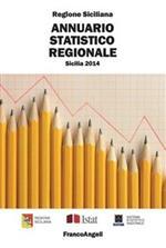 Annuario statistico regionale. Sicilia 2014