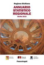Annuario statistico regionale. Sicilia 2015