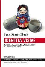 Identità visive. Waterman, Apple, Ibm, Chanel, Ikea e altri casi di marca