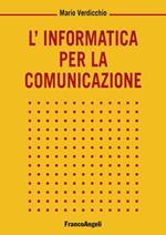 L' informatica per la comunicazione