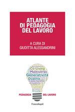Atlante di pedagogia del lavoro