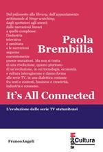It's all connected. L'evoluzione delle serie TV statunitensi
