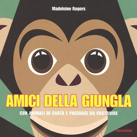 Amici della giungla. Ediz. illustrata. Con gadget - Madeleine Rogers - copertina