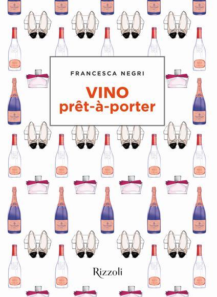 Vino prêt-à-porter - Francesca Negri - copertina